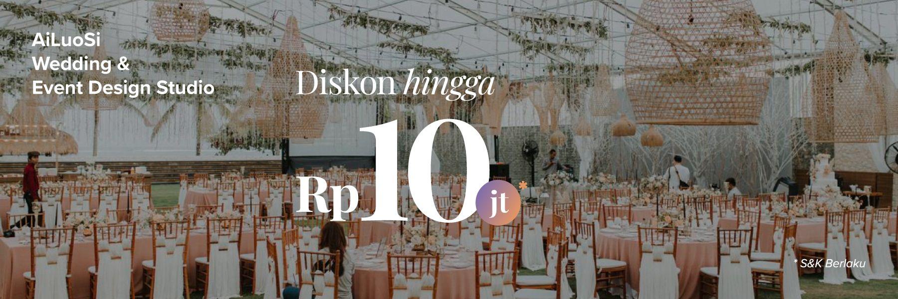 Diskon hingga 10 Jt di AiLuoSi Wedding & Event Design Studio