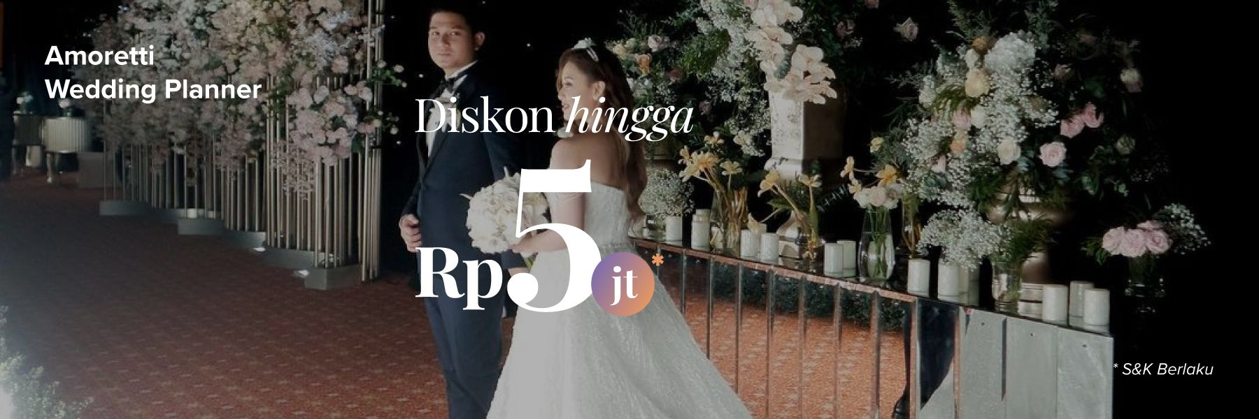 Penawaran Spesial Wedding Organizer bersama Amoretti Wedding