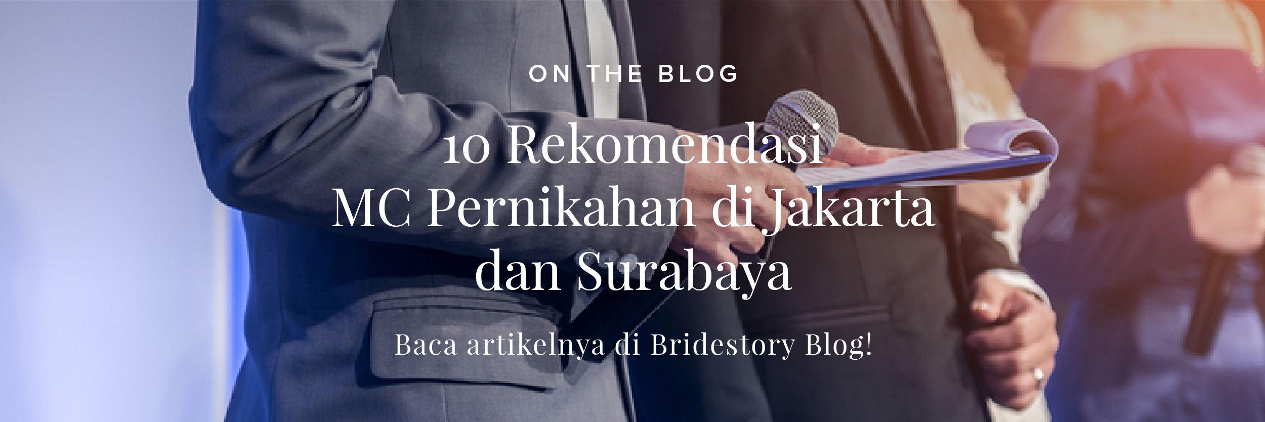 homepage-banner_10-rekomendasi-mc-pernikahan-di-jakarta-dan-surabaya-01-rkOGnTku_.jpg
