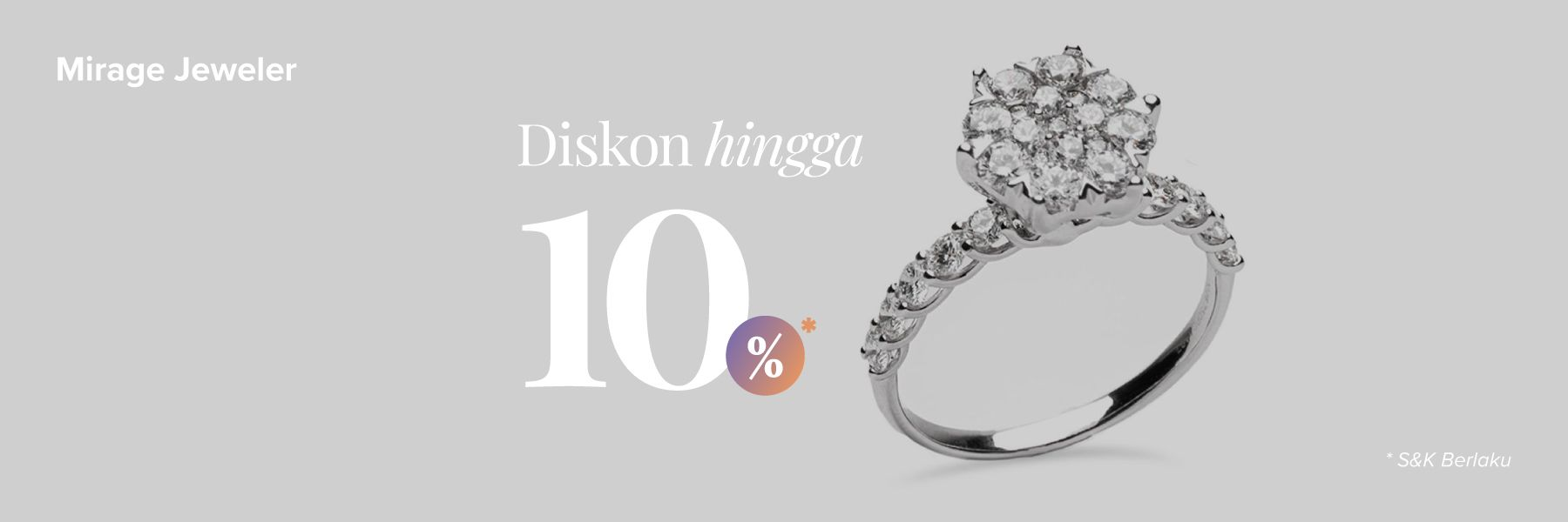 Penawaran Khusus Mirage Jeweler Potongan Hingga Rp 1.000.000