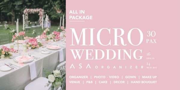 MICRO WEDDING / 30 PAX (16 DINE IN + 14 MEAL BOX) / 7 HRS
