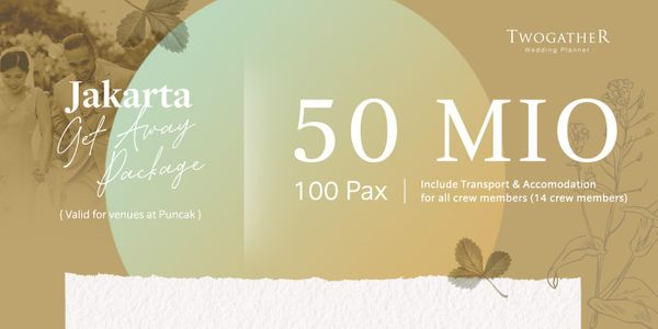JAKARTA GET AWAY PACKAGE UP TO 100 PAX