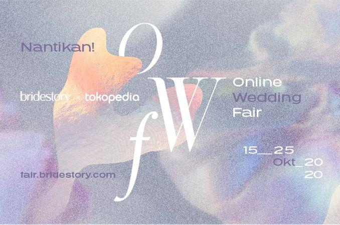 Bridestory Online Wedding Fair Segera Hadir Secara Daring 15 - 25 Oktober 2020 Image 1