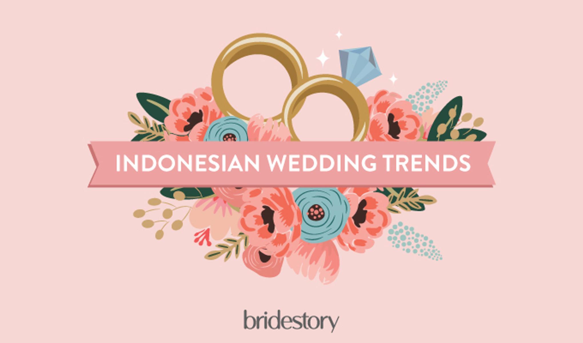 Laporan Tren Pernikahan 2016 Di Indonesia Bridestory Blog