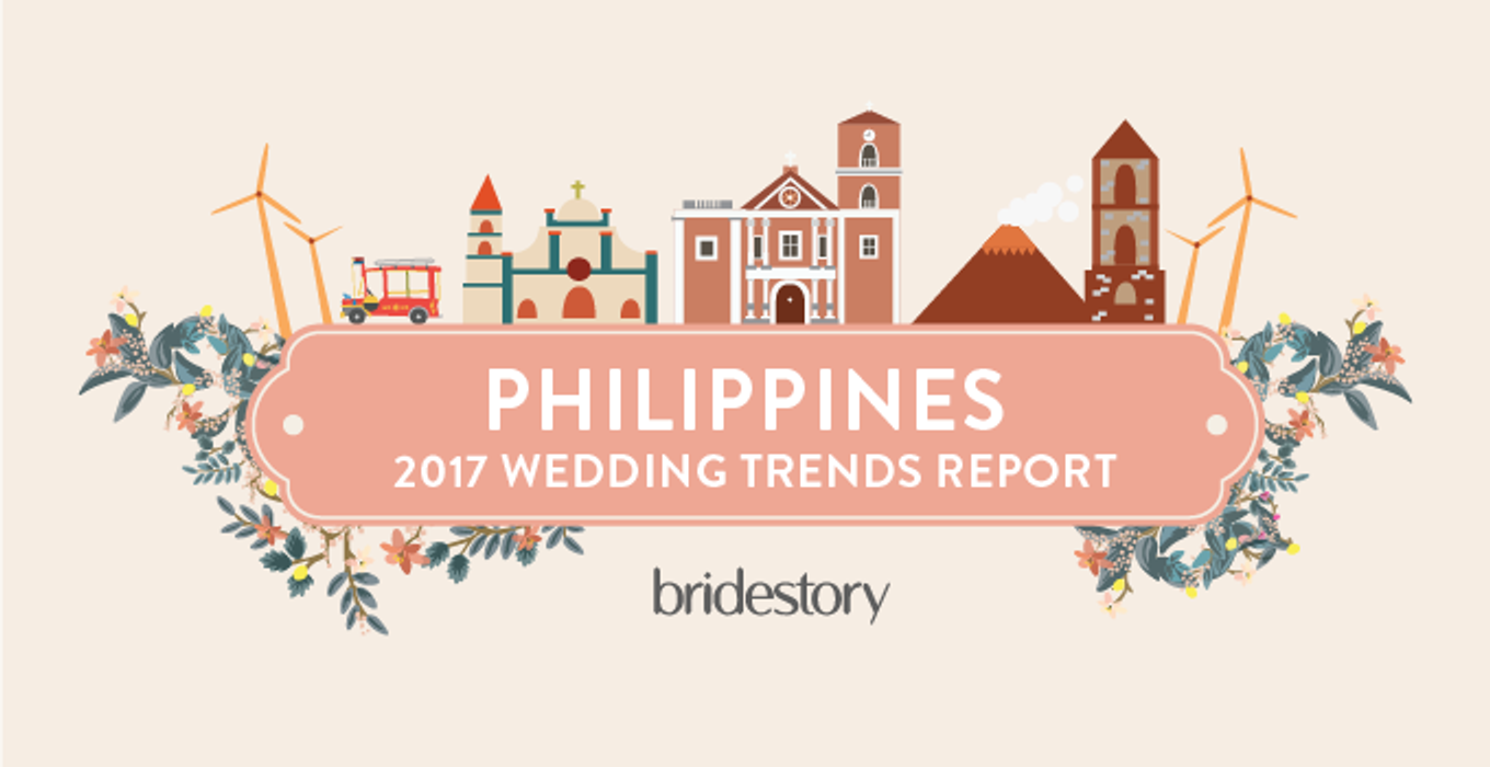 2017 Philippines Wedding Trends Report By Bridestory