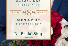 Actual day photography promotion at SGD888 by De Bridal Shop
